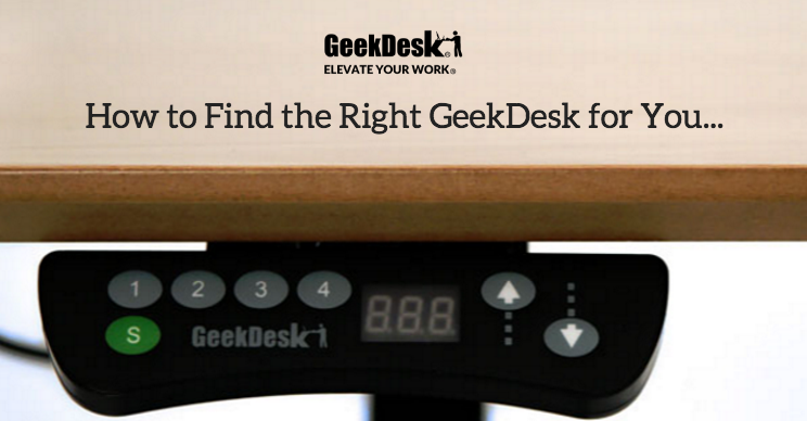 How to Find the Right GeekDesk For You
